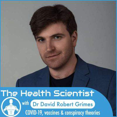 Cover art for Ep.51 David Robert Grimes: COVID-19, vaccines & conspiracy theories