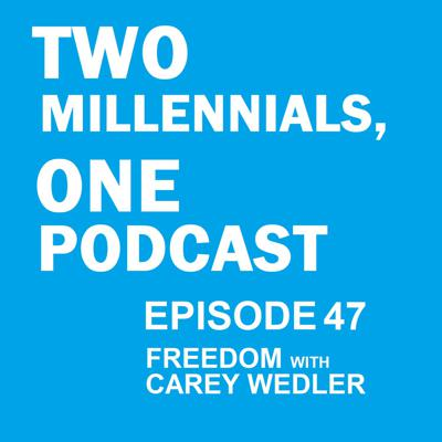 Two Millennials, One Podcast