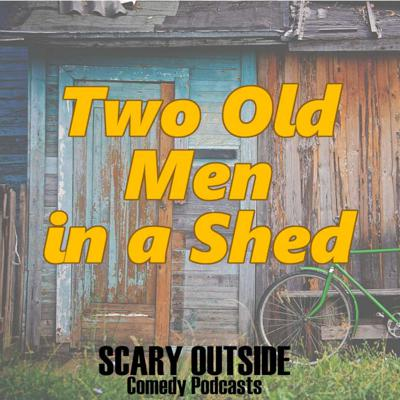 Cover art for S1E19 - Two Old Men in a Shed - The False-Teeth Mystery