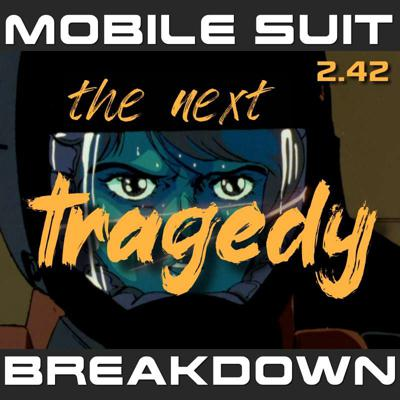 Cover art for 2.42: The Next Tragedy