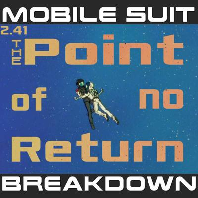 Cover art for 2.41: The Point of No Return