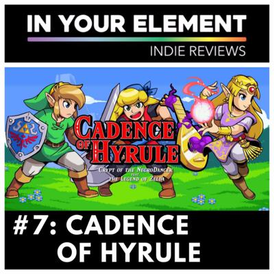Cover art for Indie Reviews #7: Cadence of Hyrule (Crypt of the NecroDancer Featuring The Legend of Zelda)