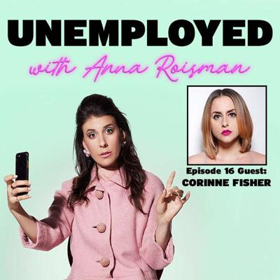 Cover art for Episode 16: Turning A Breakup Into An Empire with Corinne Fisher