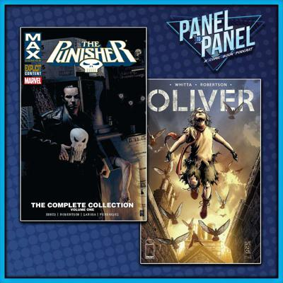 Cover art for Punisher MAX Vol 2 & Gary Whitta's OLIVER | Panel to Panel
