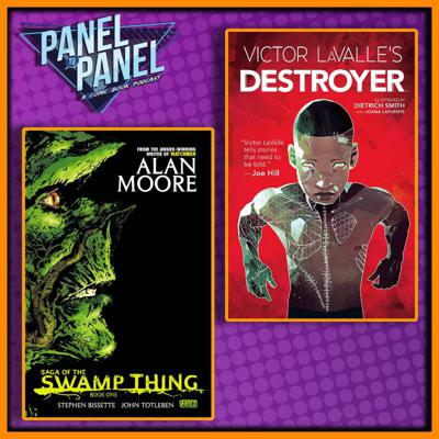 Cover art for Swamp Thing / Victor LaValle's Destroyer | Panel to Panel