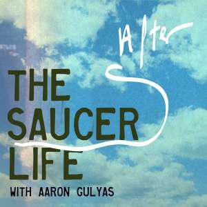 Cover art for The Saucer Afterlife- Editorializing
