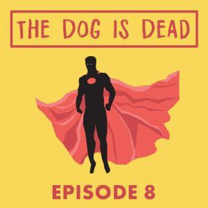 Cover art for S1E8 - Doctor Dread Knows