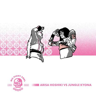 Cover art for #8: Arisa vs Jungle White Belt, Yuna Manase Wins TJPW Belt, Kamitani & Riho Debut