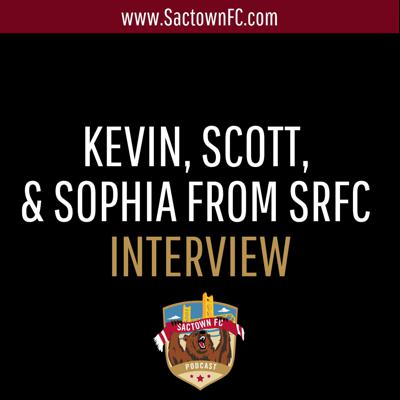Cover art for S1E24 - Kevin, Scott, and Sophia from SRFC Interview