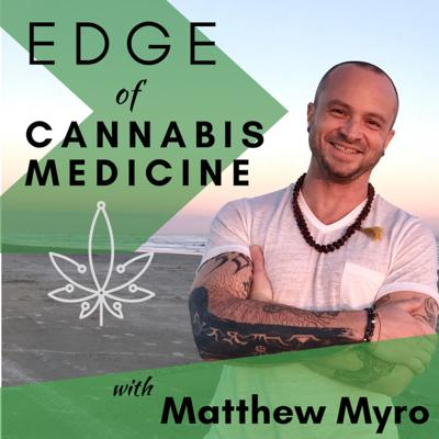 Edge of Cannabis Medicine