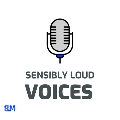 Sensibly Loud Voices