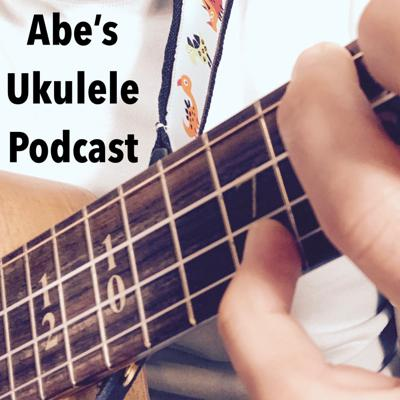 Abe's Ukulele Podcast