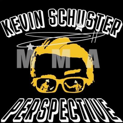 Kevin Schuster's MMA Show