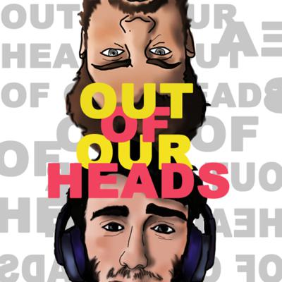 Out of Our Heads