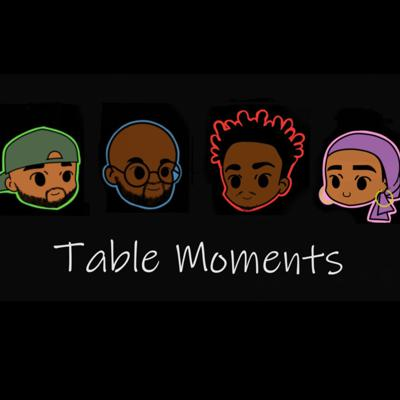 Table Moments