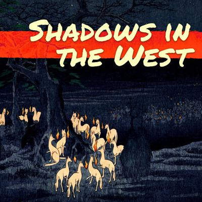 Shadows in the West