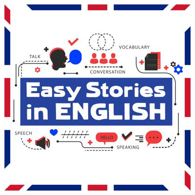 Learning a language is hard. With Easy Stories in English, you can learn English the natural way, without studying lists of vocabulary or complicated grammar rules. Every week, Ariel Goodbody, author and language teacher, will present a story adapted to your level of English. The stories will be hilarious, dramatic, and entertaining, but never too difficult. If you're learning English and are tired of boring textbooks, then this is the podcast for you. Go to easystoriesinenglish.com for full transcripts of every episode, and to see a list of stories categorised by level.