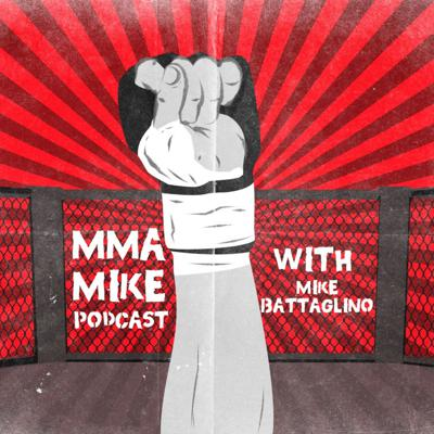 The MMA Mike Podcast