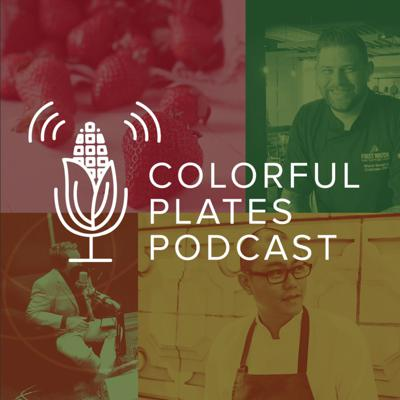 From K-12 to fine dining to fast casual, the Colorful Plates podcast is a place for every facet of food service to hear interviews with top chefs, farmers, and produce pioneers who are changing how we grow, serve and consume fresh fruits and vegetables.