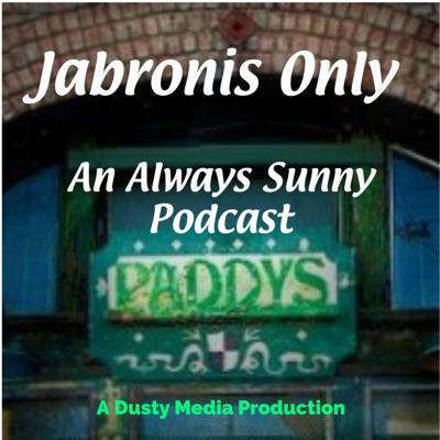 Jabronis Only