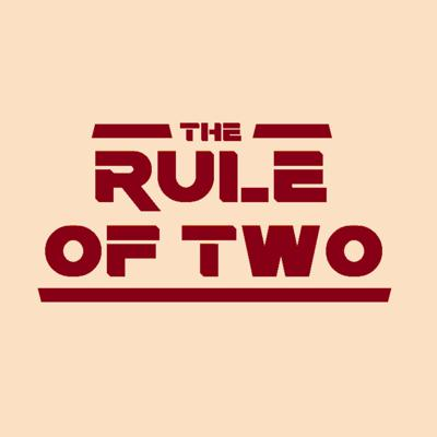 Rule of Two Podkast
