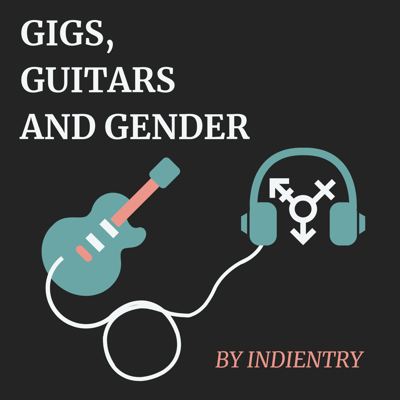 Gigs, Guitars and Gender