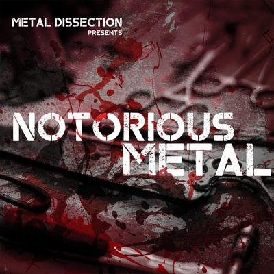 Notorious Metal