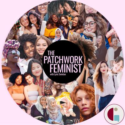 The Patchwork Feminist
