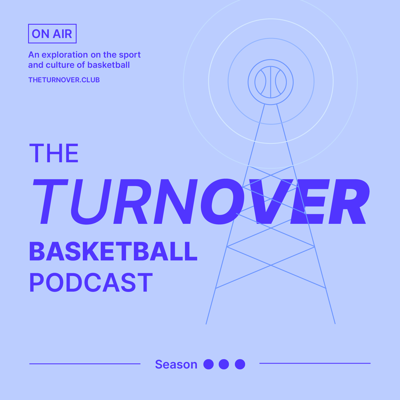 The Turnover Basketball Podcast