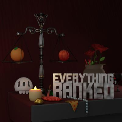 Everything, Ranked