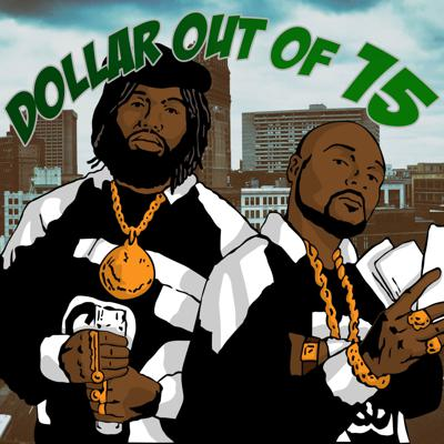 Dollar out of 15 Podcast