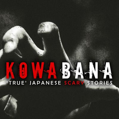 "Each week on ""Kowabana: 'True' Japanese scary stories from around the internet,"" horror author and translator Tara A. Devlin presents a selection of Japanese horror, creepypastas and urban legends translated from the deepest, darkest parts of the web. Creepy ghosts and vengeful onryo, cursed technology and haunted shrines. Discover horror like only Japan knows how to deliver. Brand new and exclusive stories translated each week. Find out more at http://www.kowabana.net/"