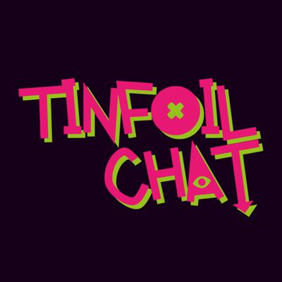 Tinfoil Chat