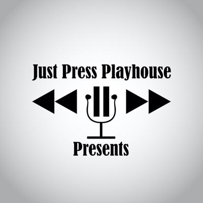 """Just Press Playhouse has been creating Audio Fiction since 2016 beginning with Flushed With Love. Their stand alone series Just Press Playhouse Presents has produced other well received episodes such as """"Lights On in Puerto Rico"""" (featured on Moonlight Audio Theatre) and"""