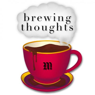 Brewing Thoughts
