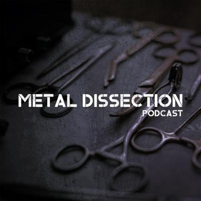 Metal Dissection Podcast
