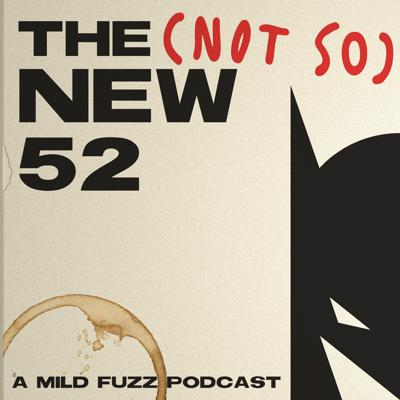 The (Not So) New 52