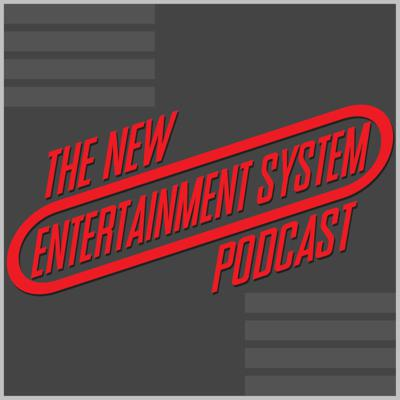 The New Entertainment System Podcast