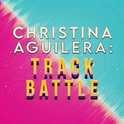 Christina Aguilera: Track Battle