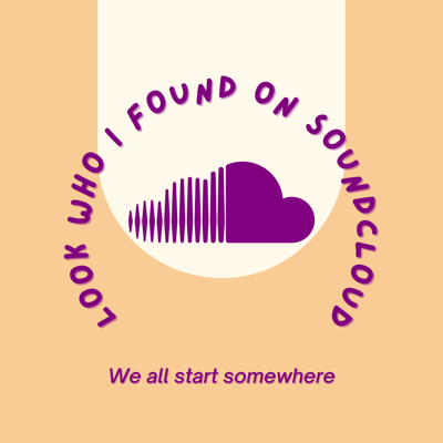 Look Who I Found On SoundCloud