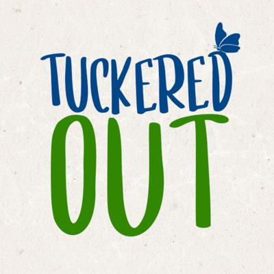 Tuckered Out | Creative Stories for Active Children