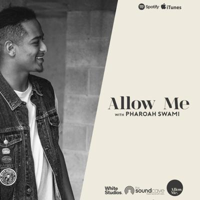 Allow me - The Podcast