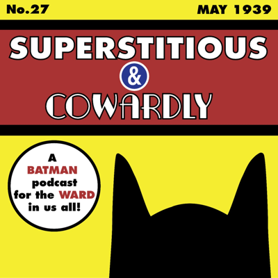 Superstitious and Cowardly