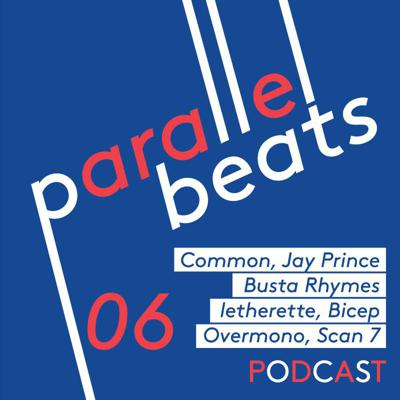 Cover art for Parallel Beats Podcast #06 // Nov '20: Jay Prince, Common, Bicep, letherette, Busta Rhymes, Overmono, Scan 7 & Fimber Bravo