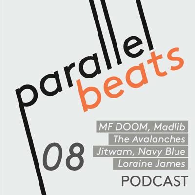 Cover art for Parallel Beats Podcast #08 // Jan '21: MF DOOM, Madlib, The Avalanches, Jitwam, ENNY, Navy Blue & Loraine James