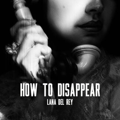 Cover art for How To Disappear