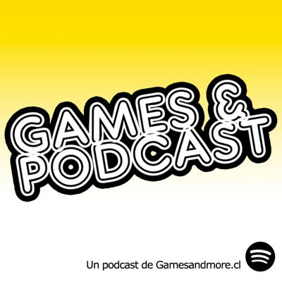 Games and Podcast