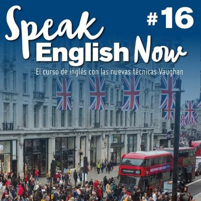 Cover art for Speak English Now By Vaughan Libro 16