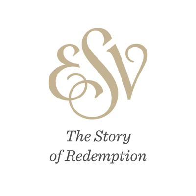 ESV: The Story of Redemption