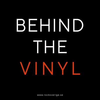 Behind The Vinyl